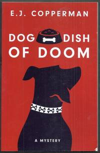 Dog Dish of Doom. An Agent to the Paws Mystery [Large Print Edition ]