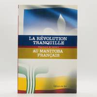 La Révolution Tranquille au Manitoba Français