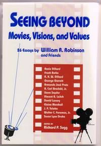 Seeing Beyond:  Movies, Visions, and Values by  Ed  Frank & Richard P. Sugg - Paperback - 2001 - from Sweet Beagle Books and Biblio.co.uk