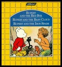 image of RUPERT AND THE RED BOX; RUPERT AND THE BABY CLOUD; RUPERT AND THE IRON SPADE