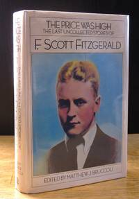 image of The Price Was High: The Last Uncollected Stories of F. Scott Fitzgerald