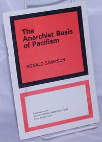 The Anarchist Basis of Pacifism
