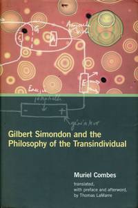 Gilbert Simondon and the Philosophy of the Transindividual