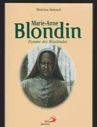 Marie-Anne Blondin, Femme De Béatitude