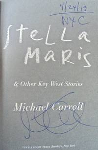 Stella Maris and Other Key West Stories (SIGNED, DATED & NYC)