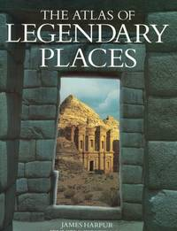 image of Atlas Of Legendary Places