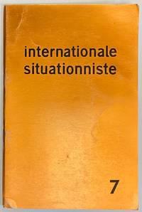 image of Internationale Situationniste; bulletin centrale édité par les sections de l'Internationale situationniste. No. 7 (Avril 1962)