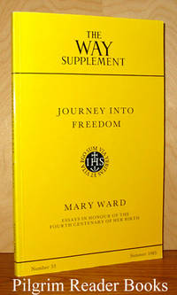 The Way: Supplement Number 53, Summer 1985. Mary Ward: Journey into  Freedom