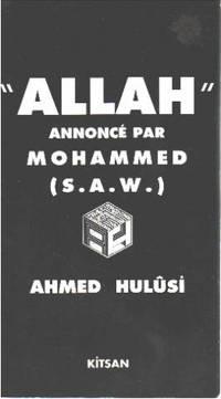 Allah annoncé par mohammed ( S.  A.  W.  )