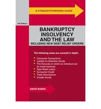 Straightforward Guide to Bankruptcy, Insolvency and the Law, A (Straightforward Publishing)