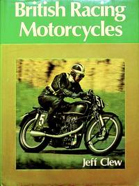 British racing motorcycles (A Foulis motorcycling book)