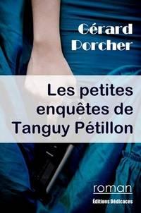 image of Les petites enquêtes de Tanguy Pétillon