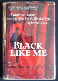 a book summary of john howard griffins black like me Black like me by john howard griffin is a multicultural story set in the south around the late 1950's in first person point of view about john griffin in 1959 in the deep south of the east coast, who is a novelist that decides to get his.