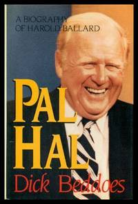 PAL HAL - A Biography of Harold Ballard