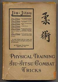 Jiu-Jitsu Combat Tricks: Japanese Feats of Attack and Defense in Personal Encounter