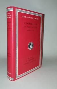 COLUMELLA II On Agriculture Books V - IX
