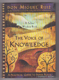 image of THE VOICE OF KNOWLEDGE : A Practical Guide to Inner Peace. A Toltec Wisdom Book