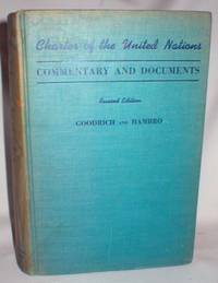 Charter of the United Nations; Commentary and Documents (Second and Revised Edition