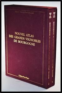 Nouvel Atlas Des Grandes Vignobles De Bourgogne