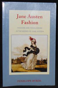 image of Janes Austen Fashion: Fashion and Needlework in the Works of Jane Austen