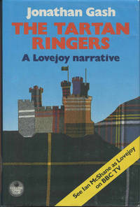 THE TARTAN RINGERS. by  JONATHAN GASH - Signed First Edition - 1986 - from BUCKINGHAM BOOKS (SKU: 40606)