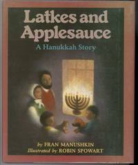 image of LATKES AND APPLESAUCE  A Hannukkah Story
