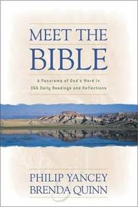Meet the Bible by Brenda Quinn; Philip Yancey - Paperback - 2001 - from ThriftBooks and Biblio.com
