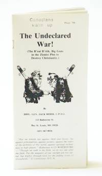 The Undeclared War! (The B'nai B'rith, Big Guns in the Zionist Plot to Destroy Christianity)