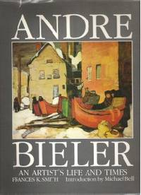 ANDRE BIELER An Artist's Life and Times