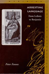 image of Arresting Language _ From Leibniz to Benjamin