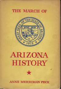 THE MARCH OF ARIZONA HISTORY