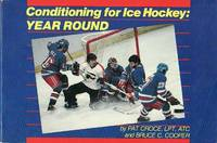 Conditioning for Ice Hockey, Year Round by  Bruce C  Pat;Cooper - Paperback - First Edition  - 1983 - from BOOX and Biblio.com