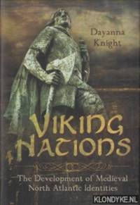 Viking Nations. The Development of Medieval North Atlantic Identities