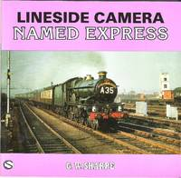 Lineside Camera: Named Expresses