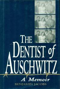image of THE DENTIST OF AUSCHWITZ - A Memoir