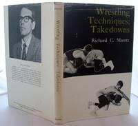 Wrestling Techniques: Takedowns