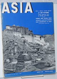 Asia. Founded in 1917 by Willard Straight [published monthly], March, 1939. Volume xxxix Number 3, Price 35 cents