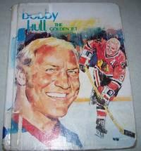 image of Bobby Hull the Golden Jet (Creative's Superstars)