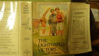 The Eight-Oared Victors A Study of College Water Sports. In RARE Color DustJacket By Howard L. Hastings of 3 Boys in Track, Rowing & Baseball Attire with Running Track Below with White Fence, Eight 8 Oared, College Sports Series #6, Tom , Phil  &