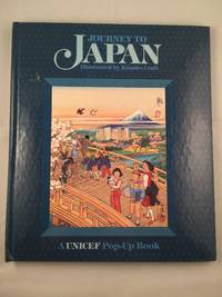 Journey To Japan  A Unicef Pop-Up Book