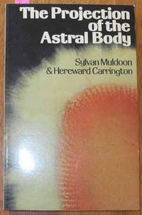 Projection of the Astral Body, The