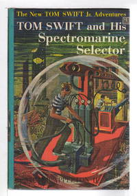 image of TOM SWIFT AND HIS SPECTROMARINE SELECTOR: Tom Swift, Jr series #15.