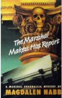The Marshal Makes His Report *Signed 1st US* by Nabb, Magdalen - 1969