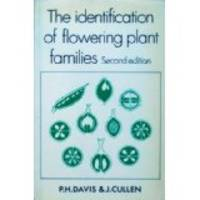 The Identification of Flowering Plant Families: Including a Key to Those Native and Cultivated in North Temperate Regions by  P.H. and J. Cullen Davis - Paperback - Second edition, revised - 1980 - from M Hofferber Books and Biblio.com
