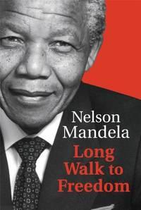 Long Walk To Freedom by Nelson Mandela - Paperback - from World of Books Ltd (SKU: GOR006160997)