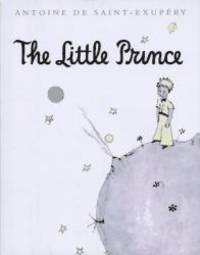 The Little Prince by Antoine de Saint-Exupéry - Hardcover - 2008-05-01 - from Books Express (SKU: 0152465030q)