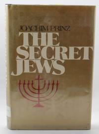 The Secret Jews by  JOACHIM PRINZ - Hardcover - 1973 - from Hideaway Books and Biblio.com