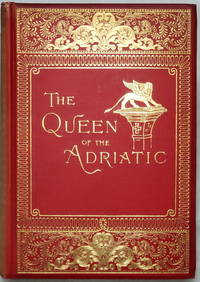 image of The Queen of the Adriatic or Venice, Mediaeval and Modern