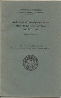 image of Archeological Investigations in the Heart Butte Reservoir Area North Dakota