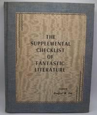 The Supplemental Checklist of Fantastic Literature